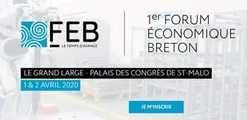 Les 1er et 2 avril 2020,  participez au premier Forum Economique Breton