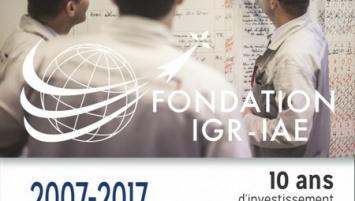 Seule fondation créée au profit d'un IAE par des entreprises, la Fondation IGR-IAE basée à, Rennes sous égide de la Fondation de France, célèbre son 10ème anniversaire, le 16 novembre 2017.