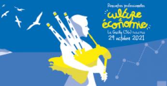 29 octobre 2021 : lesPremières Rencontres professionnelles Culture & Economiede La Gacilly