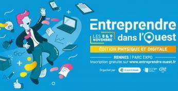 Entreprendre dans l'Ouest revient les 8 et 9 novembre au parc des expositions de Rennes