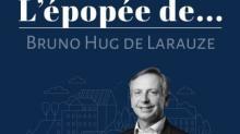 [PODCAST] L'épopée de Bruno Hug de Larauze (Idea) par Sébastien Le Corfec