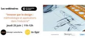 Innover par le désign : un webinaire le 25 juin pour découvrir les applications dans l'industrie